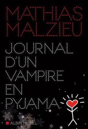 Chronique du roman Journal d'un vampire en pyjama