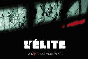 Chronique du roman L'élite: Sous surveillance (T2).