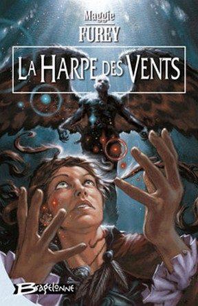 Critique du roman Les artefacts du pouvoirs: La harpe des vents.