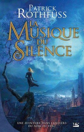 Chronique du roman fantasy La musique du silence.