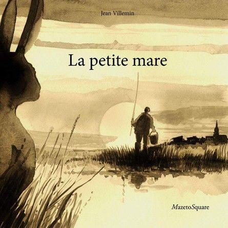 Chronique de l'album jeunesse La petite mare.