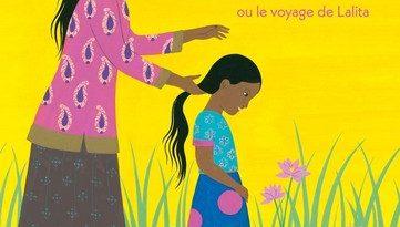Critique de l'album jeunesse La tresse ou le voyage de lalita.