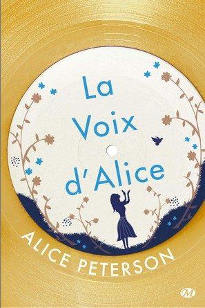Chronique du roman La voix d'Alice.