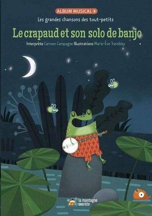 Chronique de l'album jeunesse Le crapaud et son solo de banjo.