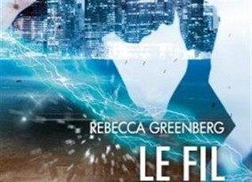 Chronique du roman Le fil d'argent.