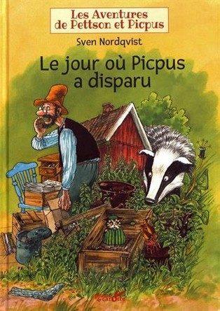 Chronique de l'album jeunesse Le jour où Picpus a disparu – Les Aventures de Pettson et Picpus.