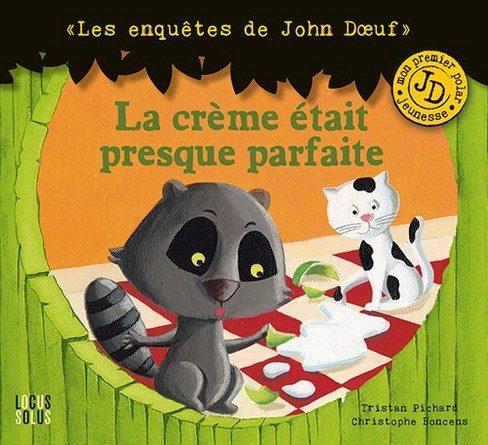 Chronique de l'album jeunesse La crème était presque parfaite_Les enquêtes de John Doeuf .