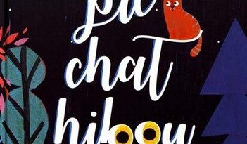 Chronique de l'album jeunesse Pie Chat Hibou
