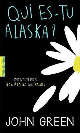 Critique du roman Qui es tu Alaska?