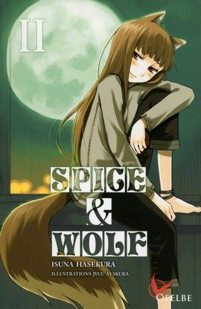 Critique du roman light novel Spice and wolf II.