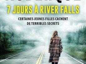 Chronique du roman policier 7 jours à River Falls.