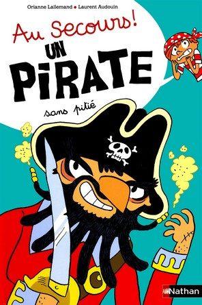 Chronique de l'album jeunesse Au secours! Un pirate sans pitié