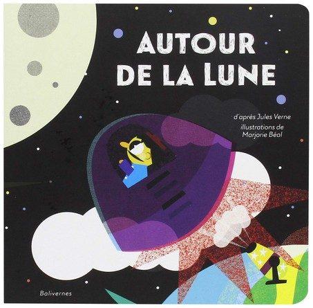 Chronique de l'album jeunesse Autour de la Lune.