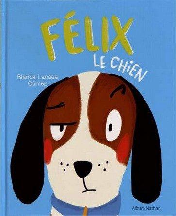 Chronique de l'album jeunesse Félix le chien.