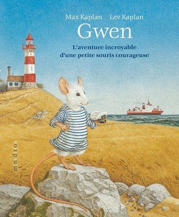 Chronique de l'album jeunesse Gwen – L'aventure incroyable d'une petite souris courageuse.