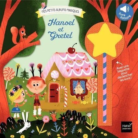 Chronique de l'album jeunesse Hansel et Gretel.