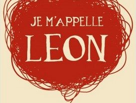 Chronique du roman Je m'appelle Léon