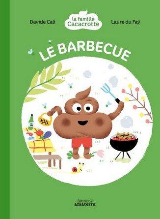 Chronique de l'album jeunesse Le barbecue – La famille Cacacrotte