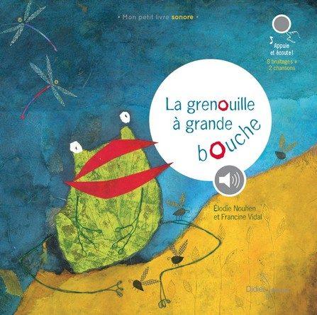 Chronique de l'album jeunesse La grenouille à grande bouche