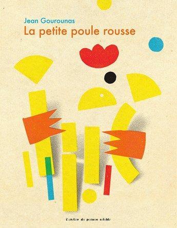 Chronique de l'album jeunesse La petite poule rousse.
