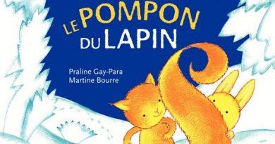 Chronique de l'album jeunesse Le pompon du lapin.