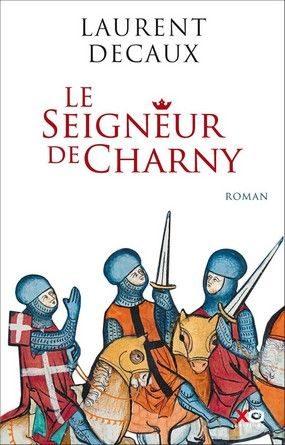Chronique du roman Le seigneur de Charny