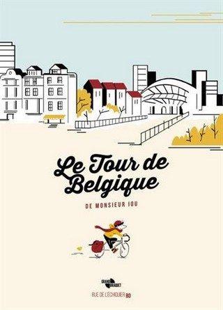 Chronique de la bande dessinée Le tour de belgique de Monsieur Iou