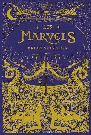 Chronique du roman Les Marvels.
