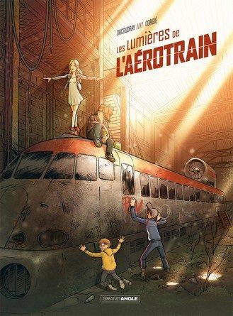 Chronique de la bande dessinée Les lumières de l'aérotrain