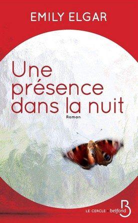 Chronique du roman Une présence dans la nuit