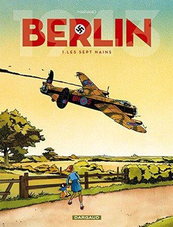 Chronique de la bande dessinée Berlin – 1. Les sept nains
