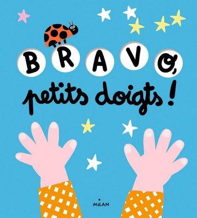 Chronique de l'album jeunesse Bravo petits doigts!