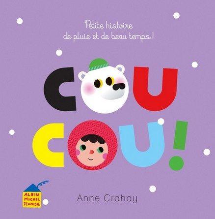 Chronique de l'album jeunesse Coucou! Petite histoire de pluie et de beau temps!