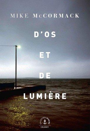 Chronique du roman D'Os et de lumière