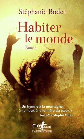 Chronique du roman Habiter le monde