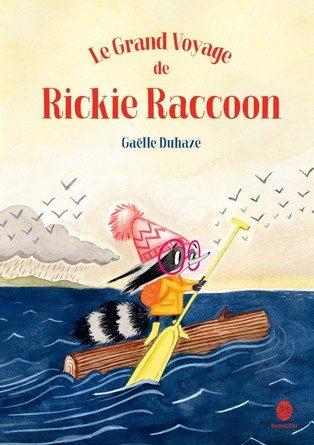 Chronique de l'album jeunesse Le grand voyage de Rickie Raccoon