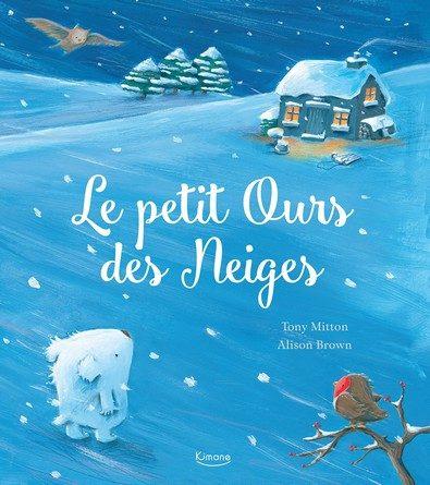 Chronique de l'album jeunesse Le petit Ours des neiges