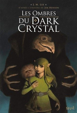 Chronique du roman Dark Crystal T1