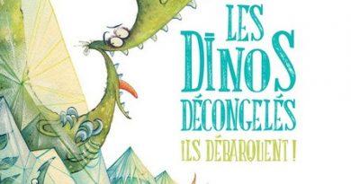 Chronique de l'album jeunesse Les dinos décongelés ils débarquent!