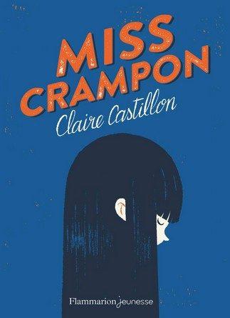 Chronique du roman Miss Crampon