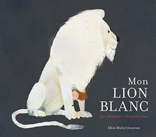 Chronique de l'album jeunesse Mon lion blanc