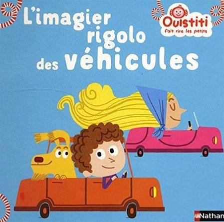 Chronique de l'album jeunesse Ouistiti fait rire les petits – L'imagier rigolo des véhicules