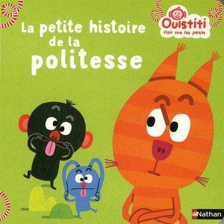 Chronique de l'album jeunesse Ouistiti fait rire les petits - La petite histoire de la politesse