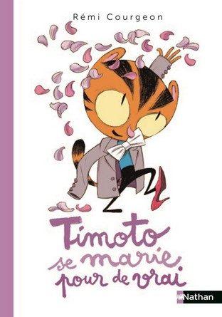 Chronique de l'album jeunesse Timoto se marie pour de vrai