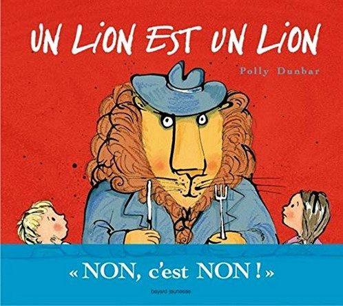 Chronique de l'album jeunesse Un lion est un lion