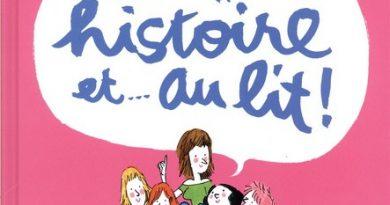 Chronique de l'album jeunesse Une (petite) histoire et… au lit!