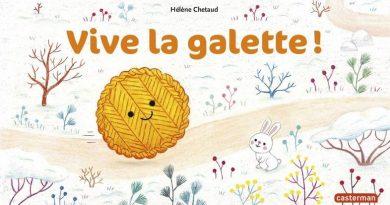 Chronique de l'album jeunesse Vive la galette!