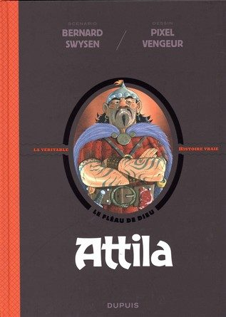 Chronique de la bande dessinée Attila