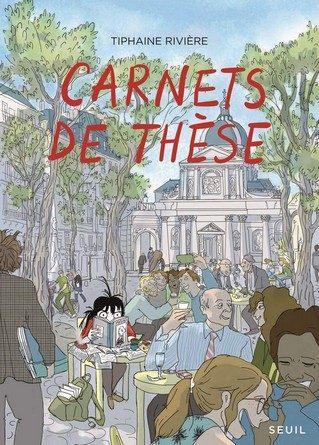 Chronique de la bande dessinée Carnets de thèse