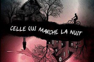 Chronique du roman Celle qui marche la nuit